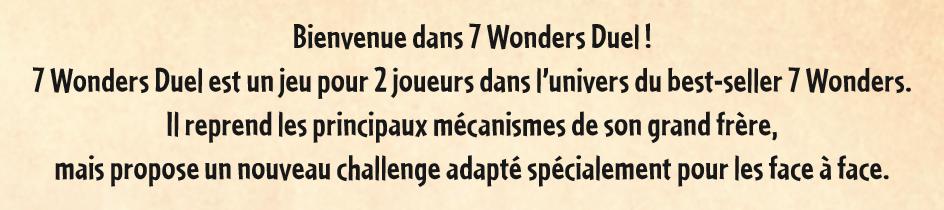 La promesse de 7 Wonders Duel telle qu'énoncée dans le livret de règles.